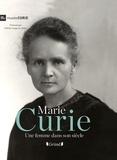 Musée Curie et Marion Augustin - Marie Curie - Une femme dans son siècle.