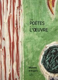 Musée d'Angers - Des poetes a l'oeuvre.