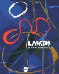 Musée d'Art moderne de Lille - Lanskoy - Un peintre russe à Paris.