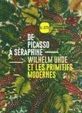 Musée d'art moderne Lille - De Picasso à Séraphine - Wilhelm Uhde et les primitifs modernes.