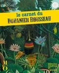 Musée d'Orsay - Le carnet du Douanier Rousseau.