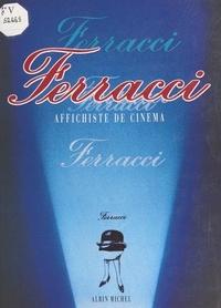 Musée de la Publicité aux Arts et Jean-Louis Capitaine - Ferracci : affichiste de cinéma.