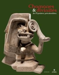 Musée du Quai Branly - Chamanes & divinités de l'Equateur précolombien - Les sociétés du nord de la côte entre 1 000 avant J-C et 500 après J-C.