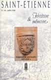 Anne-Catherine Marin - Saint-Etienne Histoire & Mémoire N° 191, juillet 1998 : Sculptures sur grès houiller (XVIe-XVIIe siècle).