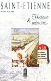 Anne-Catherine Marin - Saint-Etienne Histoire & Mémoire N° 194, avril 1999 : Saint-Etienne, Saint-Chamond, une liaison mouvementée.