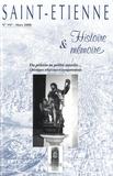 Anne-Catherine Marin - Saint-Etienne Histoire & Mémoire N° 197, mars 2000 : Du pélerin au prêtre ouvrier - Chroniques religieuses et comportements.