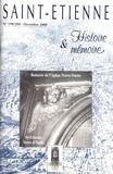 Pierre Troton - Saint-Etienne Histoire & Mémoire N° 199/200, décembre : Saint-Etienne terre d'Italie.