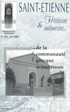 Pierre Troton - Saint-Etienne Histoire & Mémoire N° 222, juin 2006 : De la communauté grecque de Saint-Etienne.