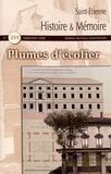 Gérard-Michel Thermeau - Saint-Etienne Histoire & Mémoire N° 231, septembre 20 : Plumes d'écolier.
