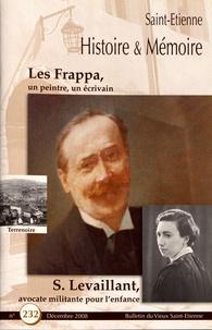 Gérard-Michel Thermeau - Saint-Etienne Histoire & Mémoire N° 232, décembre 200 : Les Frappa, un peintre, un écrivain.