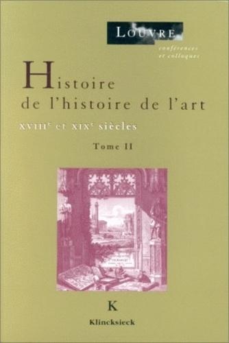 Musée Louvre service culturel et Edouard Pommier - Histoire de l'histoire de l'art - XVIIIe et XIXe siècles.