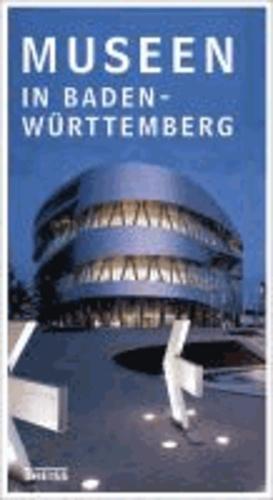Museen in Baden-Württemberg.