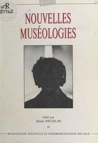 Muséologie nouvelle et expérim - Nouvelles muséologies.