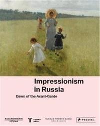 Museum Barberini - Impressionism in Russia - Dawn of the Avant-Garde.