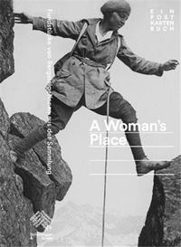 Museum der s Alpines - A Woman's Place  Ein Postkartenbuch /allemand.