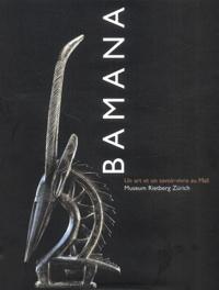 Museum Rietberg-Zurich - Bamana. - Un art et un savoir-vivre au Mali.