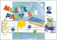 Musik Fantasie - Schülerheft 2 - Kinderheft für das zweite Musikjahr zum Schmökern, Nachschlagen und Gestalten..