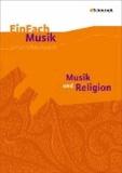 Musik und Religion. Einfach Musik.