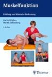 Muskelfunktion - Prüfung und klinische Bedeutung.