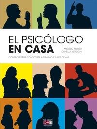 Musso,Angelo et Ornella Gadoni - El psicólogo en casa.