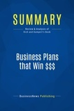 Must Read Summaries - Summary: Business Plans That Win - Stanley Rich and David Gumpert.