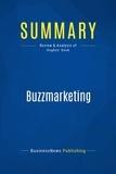 Must Read Summaries - Summary: BuzzMarketing - Mark Hugues.