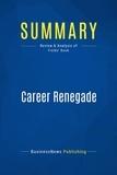 Must Read Summaries - Summary: Career Renegade - Jonathan Fields.