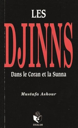 Mustafa Ashour - Les djinns dans le Coran et la Sunna.