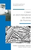 Mustapha Afroukh - L'islam en droit international des droits de l'homme.