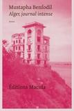 Mustapha Benfodil - Alger, journal intense.
