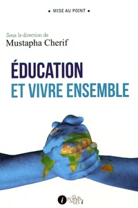 Mustapha Cherif - Education et vivre ensemble.