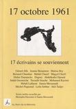 Mustapha Harzoune et Samia Messaoudi - 17 octobre 1961 - 17 écrivains se souviennent.