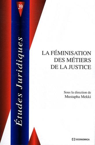 Mustapha Mekki - La féminisation des métiers de justice.