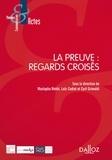 Mustapha Mekki et Loïc Cadiet - La preuve : regards croisés.