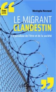 Feriasdhiver.fr Le migrant clandestin - Le paradoxe de l'être et de la société Image