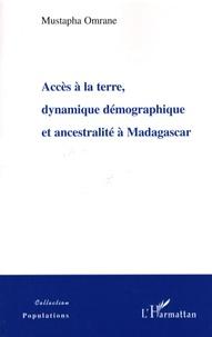 Accès à la terre, dynamique démographique et ancestralité à Madagascar.pdf