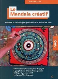 Openwetlab.it Le mandala créatif - Un outil d'art-thérapie spirituelle à la portée de tous Image