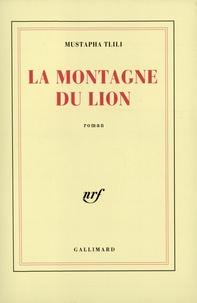 Mustapha Tlili - La Montagne du lion.