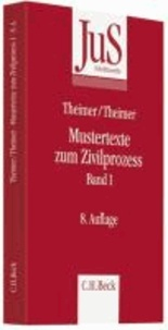 Mustertexte zum Zivilprozess Band I: Erkenntnisverfahren erster Instanz.