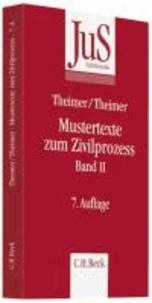 Mustertexte zum Zivilprozess Band II: Besondere Verfahren erster und zweiter Instanz, Relationstechn.