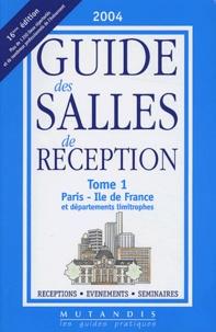 Guide des salles de reception - Tome 1, Paris - Ile de France et départements limitrophes.pdf