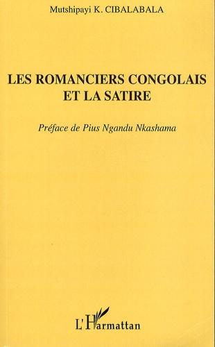 Mutshipayi K. Cibalabala - Les romanciers congolais et la satire.