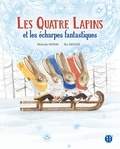 Mutsuko Watari - Les quatre lapins et les écharpes fantastiques.