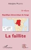 Muzito Adolphe - République démocratique du Congo 16e tribune - La faillite.
