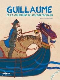 Muzo et Charlotte Mollet - Guillaume et la couronne du cousin Edouard.