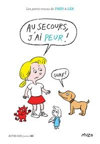 Muzo - Les petits tracas de Théo et Léa  : Au secours, j'ai peur !.