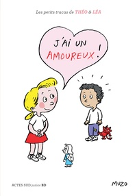 Muzo - Les petits tracas de Théo et Léa  : J'ai un amoureux !.