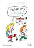 Muzo - Les petits tracas de Théo et Léa  : J'aime pas l'école !.