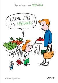 Muzo - Les petits tracas de Théo et Léa  : J'aime pas les légumes !.