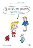 Muzo - Les petits tracas de Théo et Léa  : Je ne dis pas toujours la vérité....